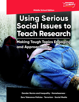 Using Serious Social Issues to Teach Research MS Book - Using Serious Social Issues to Teach Research MS Print Book