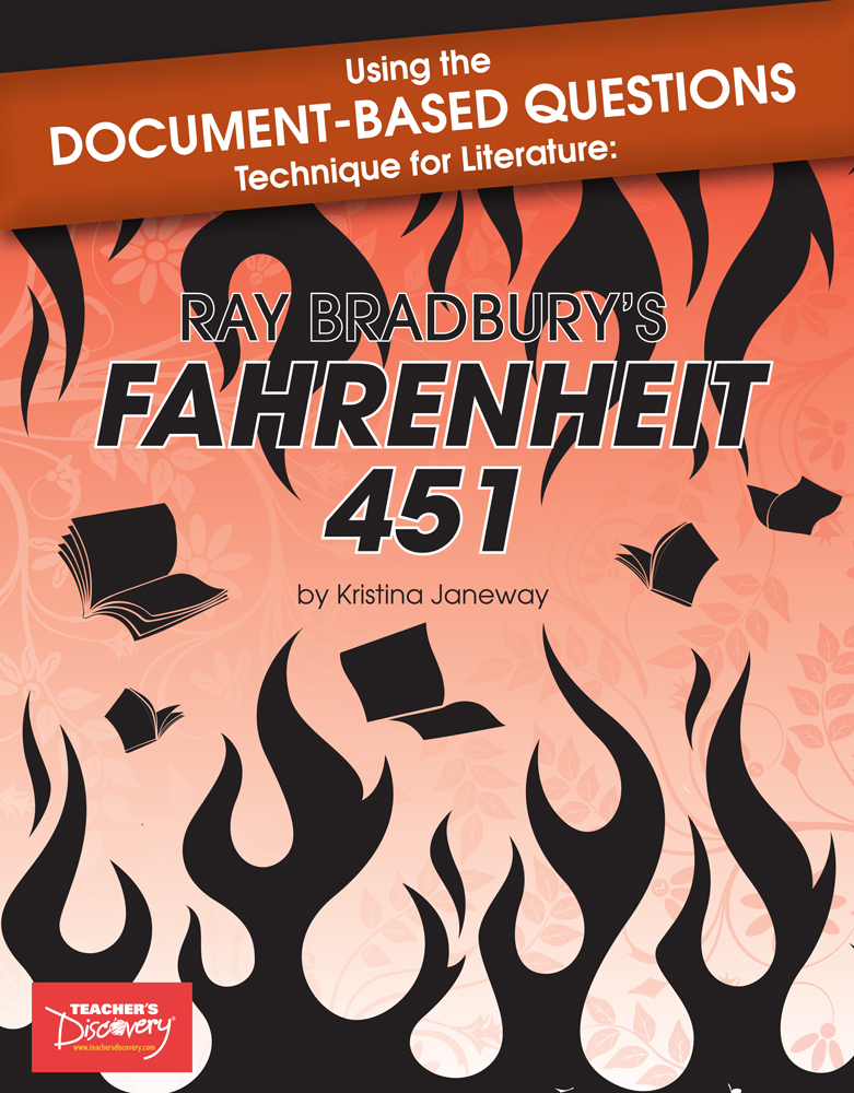 Using the Document-Based Questions Technique for Literature: Ray Bradbury's Fahrenheit 451 Book