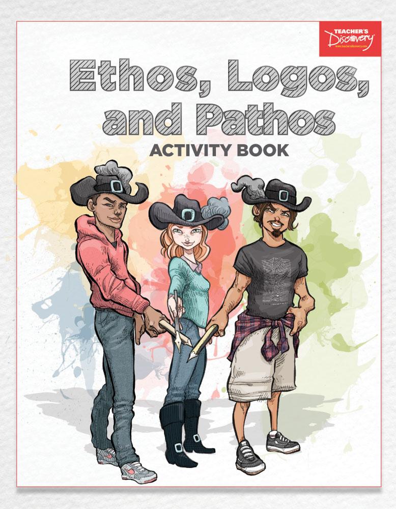 Ethos, Logos, and Pathos Activity Book