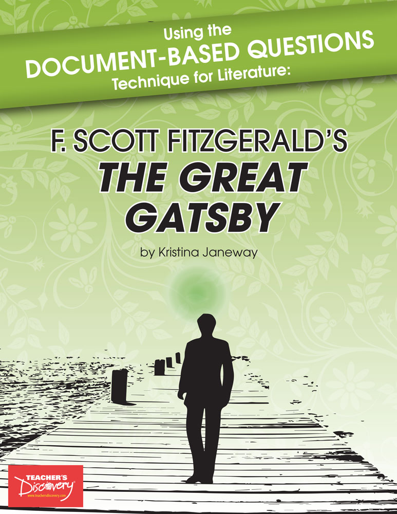 Using the Document-Based Questions Technique for Literature: F. Scott Fitzgerald's The Great Gatsby Book