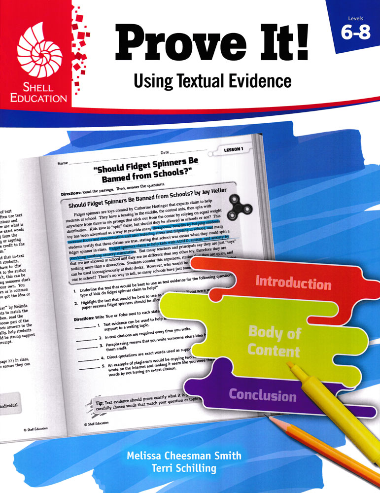 Prove It! Using Textual Evidence