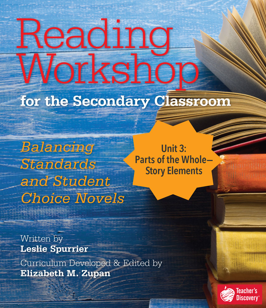 Reading Workshop for the Secondary Classroom Unit 3: Story Elements Download