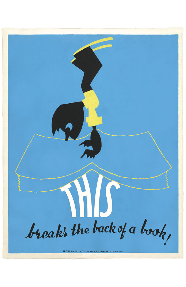 WPA Reading Poster: This Breaks the Back of a Book