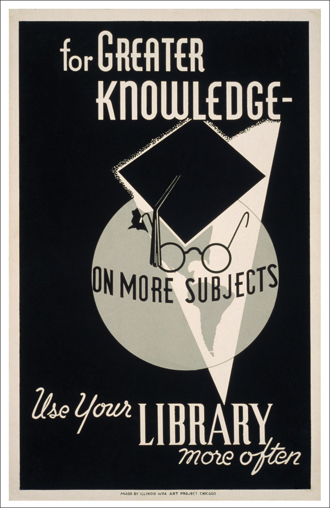 WPA Reading Poster: For Greater Knowledge on More Subjects