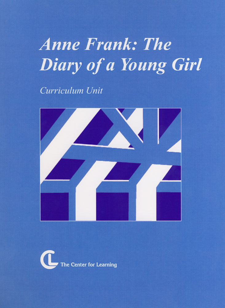 Anne Frank: The Diary of a Young Girl Curriculum Unit