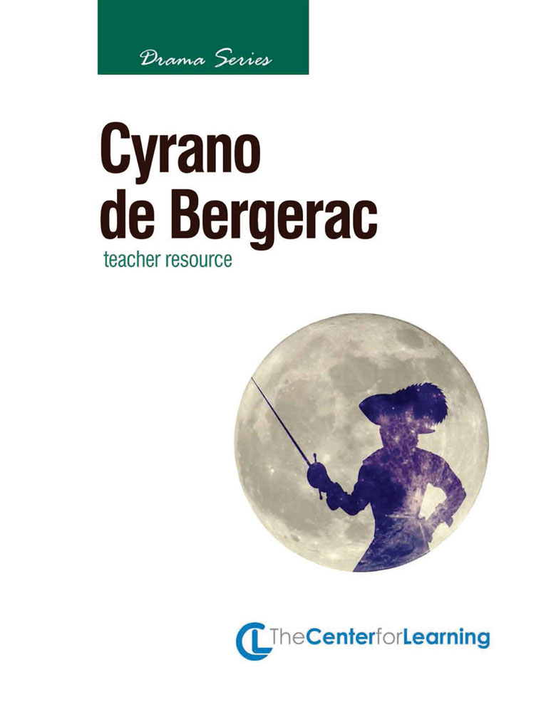 Cyrano de Bergerac Curriculum Unit