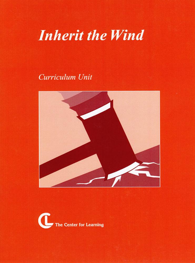 Inherit the Wind Curriculum Unit