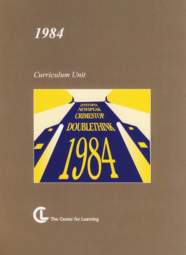 1984 Curriculum Unit