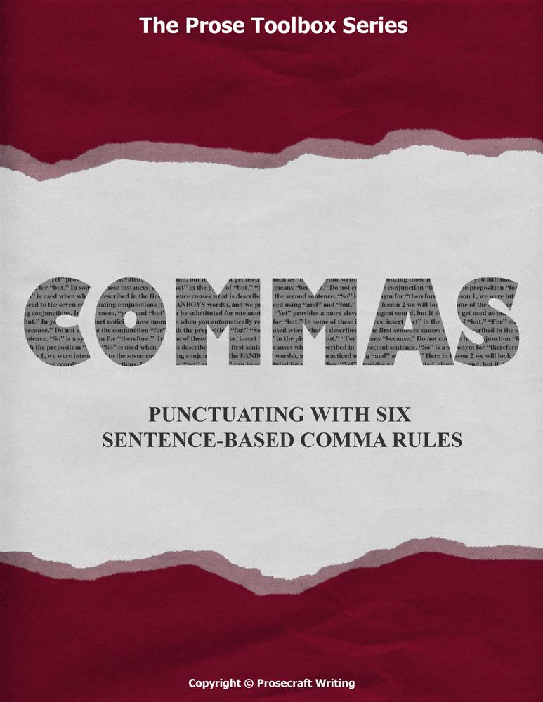 Prose Toolbox: Commas Unit