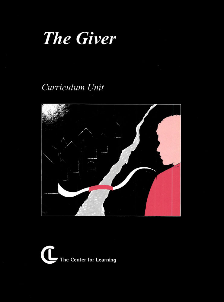The Giver Curriculum Unit
