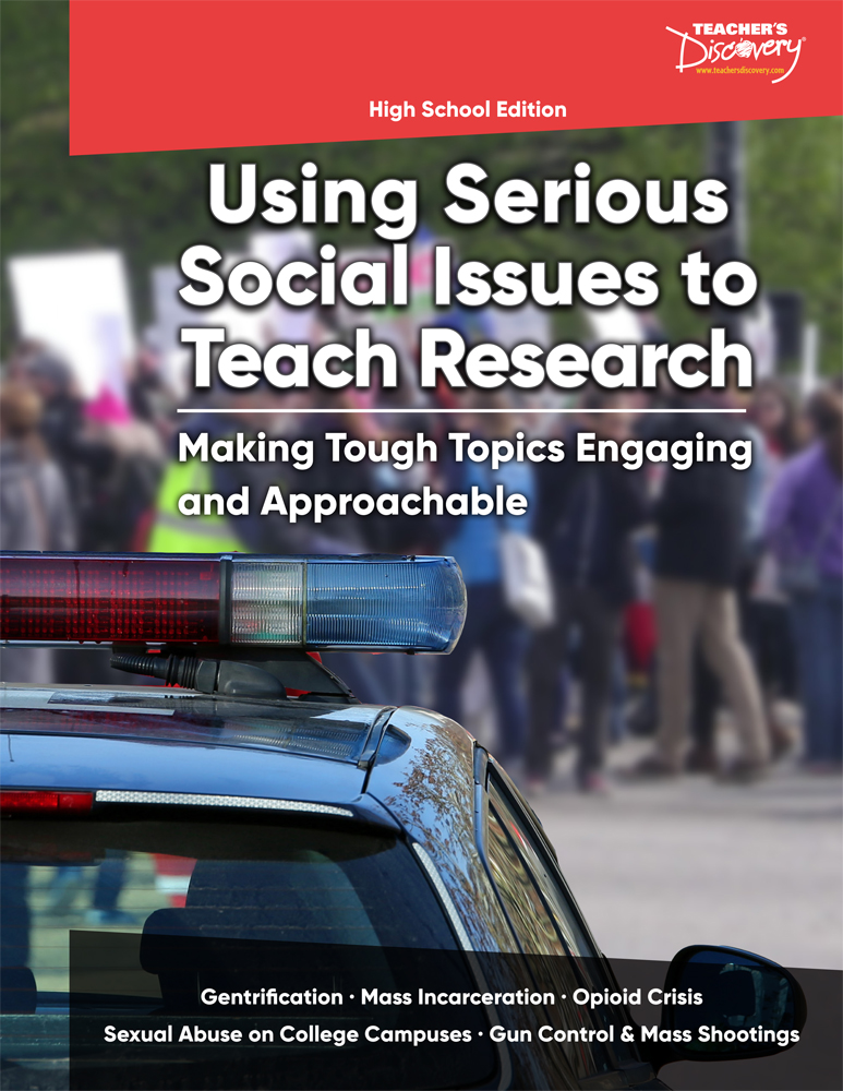 Using Serious Social Issues to Teach Research HS Book - Using Serious Social Issues to Teach Research HS Print Book