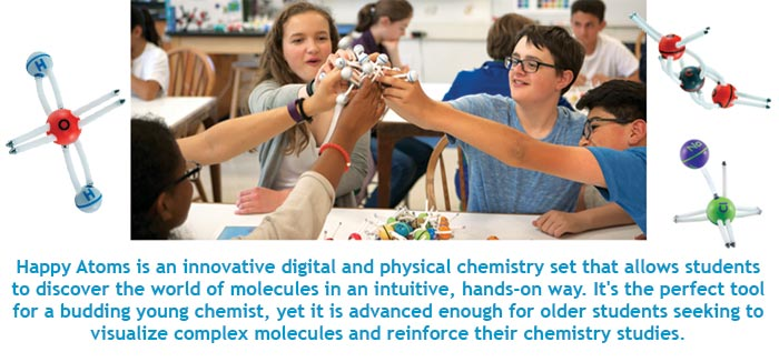 Happy Atoms is an innovative digital and physical chemistry set that allows students to discover the world of molecules in an intuitive, hands-on way. It's the perfect tool for a budding young chemist, yet it is advanced enough for older students seeking to visualize complex molecules and reinforce their chemistry studies.