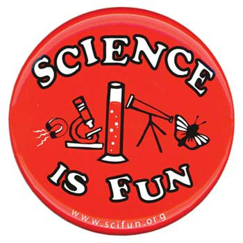 Science Is Fun Button (with art)